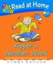 Hunt, R: Read at Home: First Skills: Kipper's Weather Week