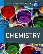 Ib Chemistry Course Book:  Oxford Ib Diploma Program