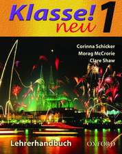 Klasse! Neu: Part 1: Teacher's Book