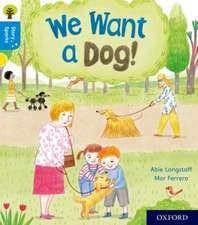 Oxford Reading Tree Story Sparks: Oxford Level 3: We Want a Dog!