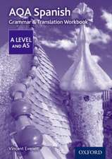 AQA A Level Spanish: Grammar & Translation Workbook