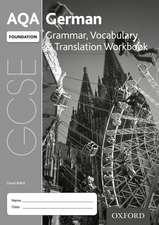 AQA GCSE German: Foundation: Grammar, Vocabulary & Translation Workbook: (pack of 8)