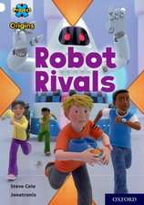 Project X Origins: White Book Band, Oxford Level 10: Robot Rivals
