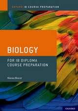 IB Diploma Programme Course Preparation: Biology