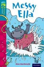 Oxford Reading Tree TreeTops Fiction: Level 9: Messy Ella