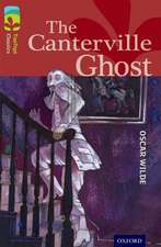 Oxford Reading Tree TreeTops Classics: Level 15: The Canterville Ghost