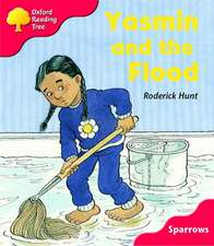 Oxford Reading Tree: Level 4: Sparrows: Yasmin and the Flood