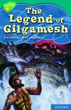 Oxford Reading Tree: Level 16: TreeTops Myths and Legends: The Legend of Gilgamesh