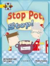 Project X: Food: Stop Pot, Stop!