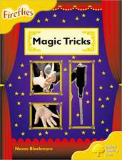Oxford Reading Tree: Level 5: Fireflies: Magic Tricks
