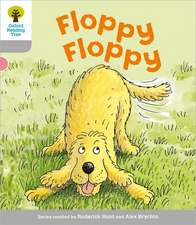 Oxford Reading Tree: Level 1: First Words: Floppy Floppy