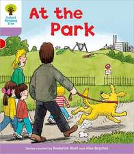 Oxford Reading Tree: Level 1+: Patterned Stories: At the Park