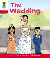 Oxford Reading Tree: Level 4: More Stories A: The Wedding