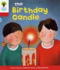 Oxford Reading Tree: Level 4: Decode and Develop: The Birthday Candle