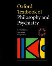 Oxford Textbook of Philosophy and Psychiatry [With CDROM]:  A Guide to Risk Management in Mental Health