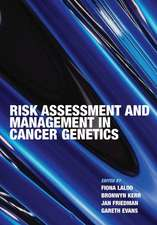 Risk Assessment and Management in Cancer Genetics