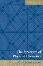 The Structure of Physical Chemistry