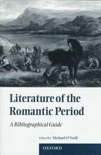 Literature of the Romantic Period: A Bibliographical Guide