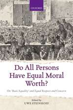 Do All Persons Have Equal Moral Worth?: On 'Basic Equality' and Equal Respect and Concern