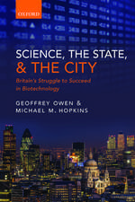 Science, the State and the City: Britain's Struggle to Succeed in Biotechnology