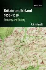Britain and Ireland 1050-1530: Economy and Society