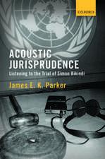 Acoustic Jurisprudence: Listening to the Trial of Simon Bikindi