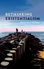 Rethinking Existentialism
