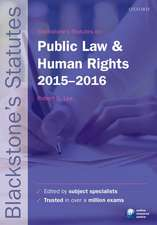 Blackstone's Statutes on Public Law & Human Rights 2015-   2016