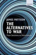The Alternatives to War: From Sanctions to Nonviolence