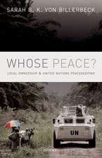 Whose Peace?: Local Ownership and United Nations Peacekeeping