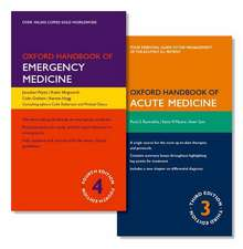 Oxford Handbook of Emergency Medicine and Oxford Handbook of Acute Medicine Pack
