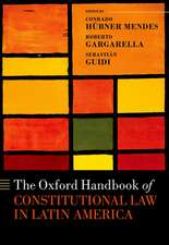 The Oxford Handbook of Constitutional Law in Latin America
