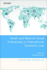 Small and Medium-Sized Enterprises in International Economic Law