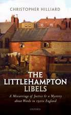 The Littlehampton Libels: A Miscarriage of Justice and a Mystery about Words in 1920s England