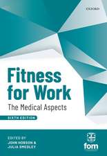 Fitness for Work: The Medical Aspects