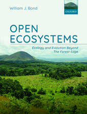 Open Ecosystems: Ecology and Evolution Beyond The Forest Edge