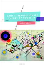 Kant's Revolutionary Theory of Modality
