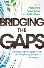 Bridging the Gaps: Linking Research to Public Debates and Policy Making on Migration and Integration