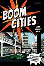 Boom Cities: Architect Planners and the Politics of Radical Urban Renewal in 1960s Britain