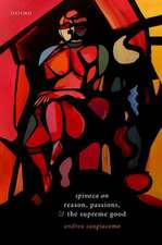 Spinoza on Reason, Passions, and the Supreme Good