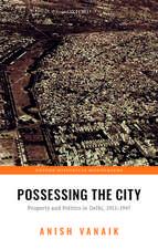 Possessing the City