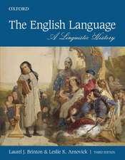 The English Language: A Linguistic History