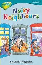 Oxford Reading Tree: Level 9: TreeTops: Noisy Neighbours