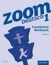 Zoom Deutsch 1 Foundation Workbook (8 Pack)