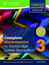Complete Mathematics for Cambridge Lower Secondary 3: Cambridge Checkpoint and beyond