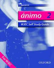 Ánimo: 2: A2 WJEC Self-Study Guide with CD-ROM