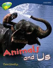 Oxford Reading Tree: Level 14: Treetops Non-Fiction: Animals and Us