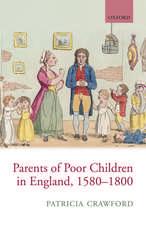 Parents of Poor Children in England 1580-1800