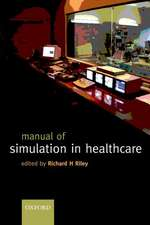Manual of Simulation in Healthcare:  Business, Economic, and Legal Developments Since 1979
