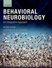 Behavioral Neurobiology: An integrative approach